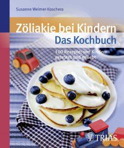 Zöliakie bei Kindern - Das Kochbuch