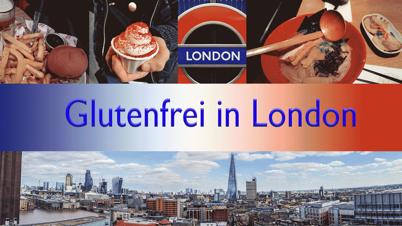 Glutenfrei in London
