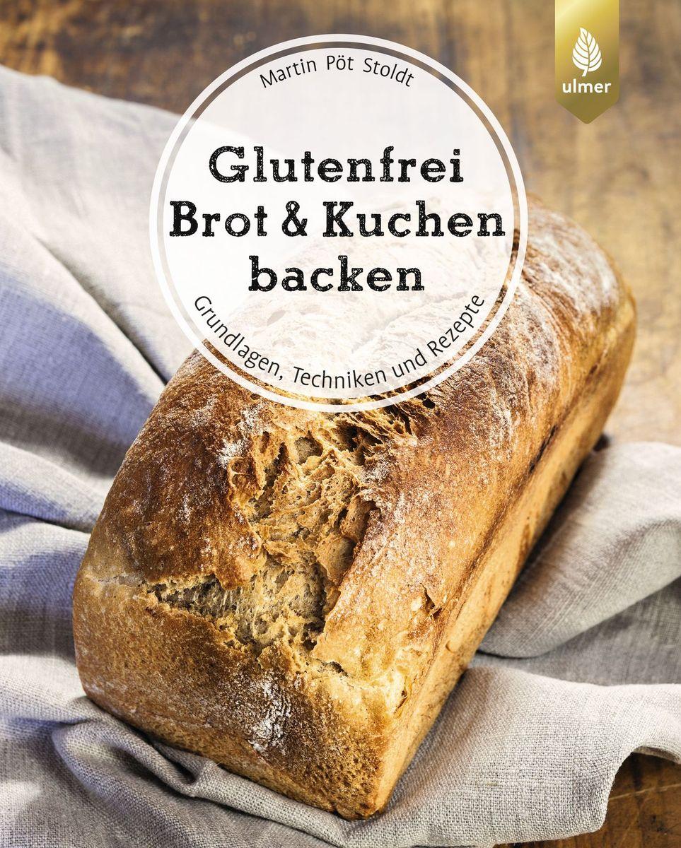 Ulmer-Verlag-Glutenfrei-Brot-und-Kuchen-backen-endlich-verstaendlich