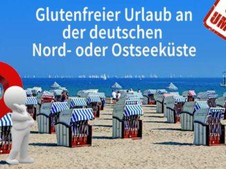 Umfrage Glutenfreier Urlaub an der Nord- und Ostsee