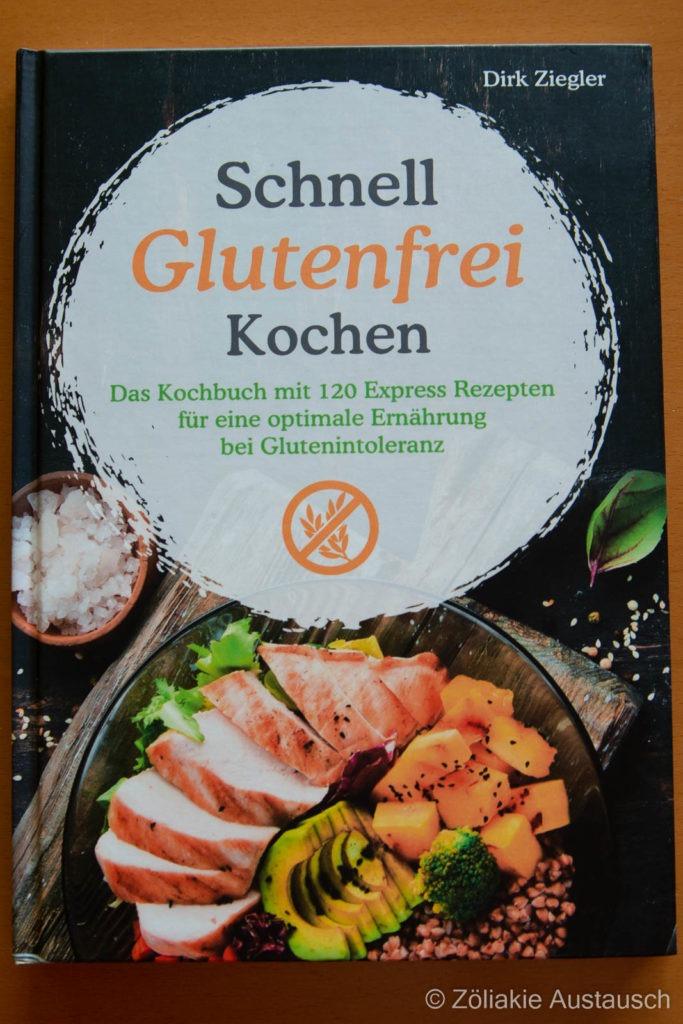 Schnell Glutenfrei Kochen