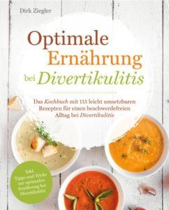 Dirk Ziegler - Optimale Ernährung bei Diverkulitis